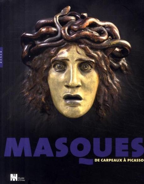 Masques de Carpeaux à Picasso