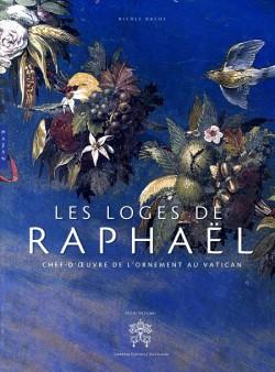 Les loges de Raphaël