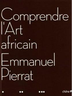 Comprendre l' Art Africain
