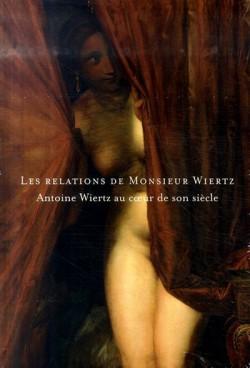 Les relations de M. Wiertz