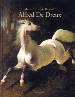 Alfred De Dreux. Catalogue raisonné