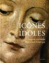 Icônes et idoles