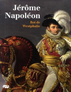 Jérôme Napoléon, roi de Westphalie