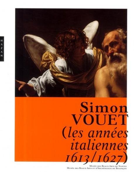 Simon Vouet, les années italiennes (1613-1627)