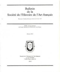 Bulletin de la Société d'Histoire de l'Art français 2001