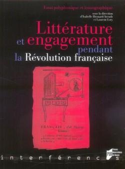 Littérature & engagement pendant la Révolution française.