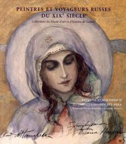Peintres et voyageurs russes au XIXe siècle