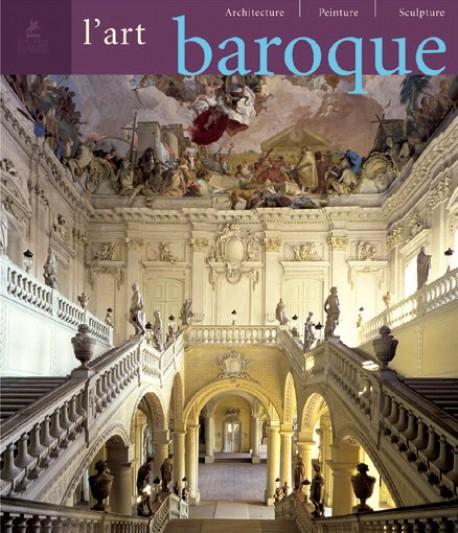 L'Art baroque - Architecture, peinture, sculpture
