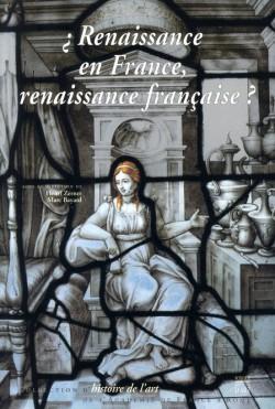 Renaissance en France, Renaissance française ?