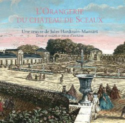 L'Orangerie du château de Sceaux