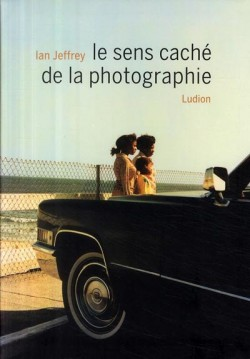 Le sens caché de la photographie