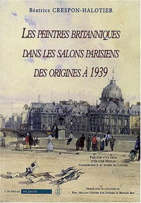 Les peintres britanniques dans les salons parisiens des for Les salons parisiens