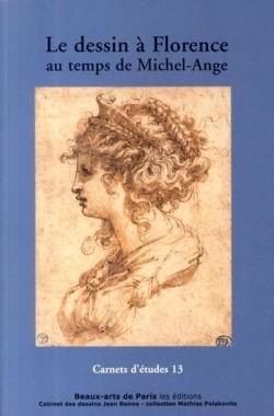 Le dessin à Florence au temps de Michel-Ange