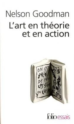 L'art en théorie et en action