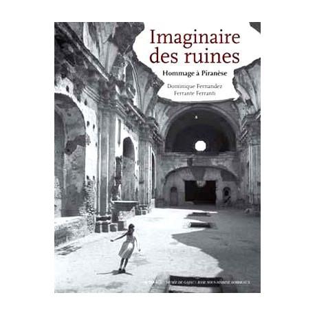 L'imaginaire des ruines