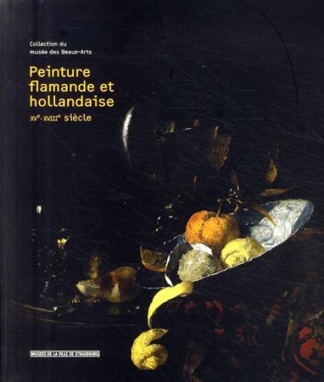 Peinture flamande et hollandaise XVe - XVIIIe siècle