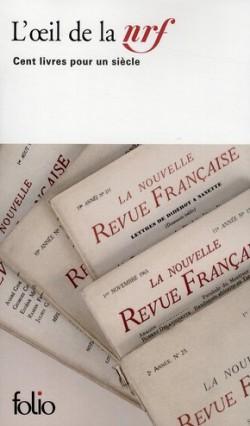 L'Oeil de la NRF - Cent livres pour un siècle.