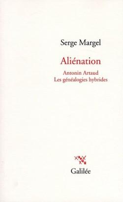Aliénation - Antonin Artaud - Les généalogies hybrides