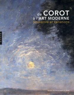De Corot à l'art moderne. Souvenirs et variations