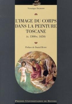 L'image du corps dans la peinture toscane