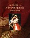 Napoléon III et les principautés roumaines
