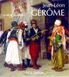 Jean-Léon Gérôme. Monographie et catalogue raisonné