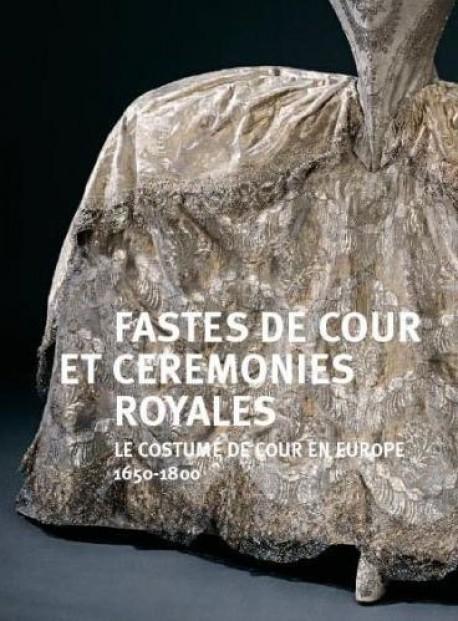Fastes de Cour et cérémonies royales