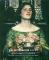 J.W. Waterhouse (1849-1917), le pré-raphaélite moderne