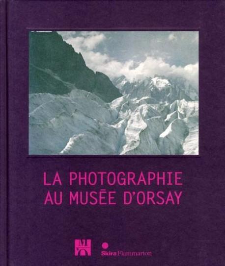 La photographie au musée d'Orsay