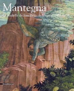 Mantegna. La prédelle de San Zeno de Vérone, 1457-1459