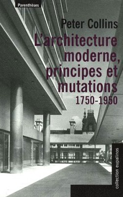 Architecture moderne, principes et mutations (1750-1950)