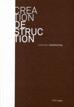 Création / Destruction