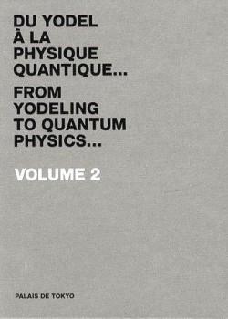 Du yodel à la physique quantique