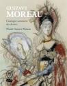 Gustave Moreau. Catalogue sommaire des dessins. Musée Gustave Moreau