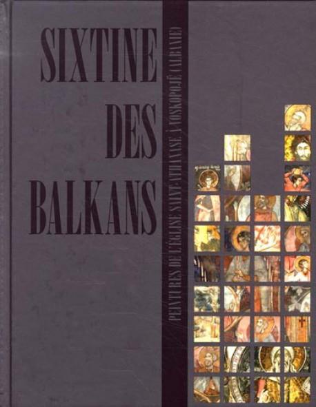 Sixtine des Balkans