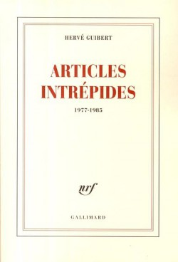 Articles intrépides (1977-1985)
