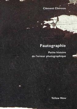 Fautographie, petite histoire de l'erreur photographique