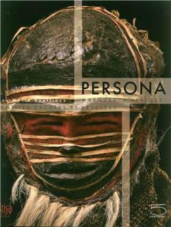 Persona. Masques d'Afrique, identités cachées et révélées
