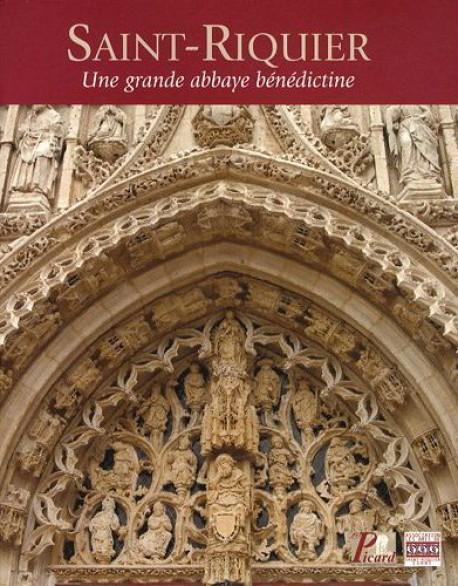 Saint-Riquier, une grande abbaye bénédictine