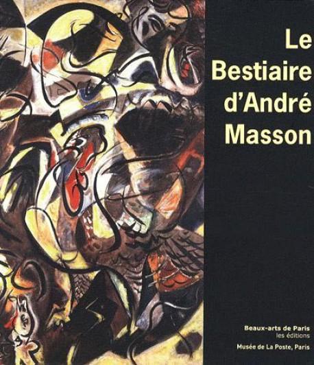 Le bestiaire d'André Masson