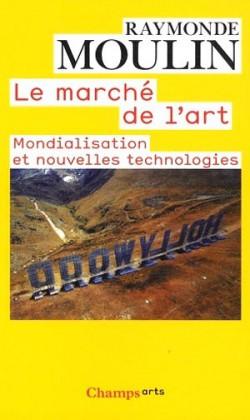 Le marché de l'art. Mondialisation et nouvelles technologies.