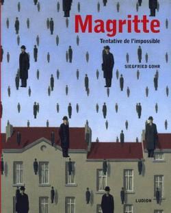 Magritte. Tentative de l'impossible