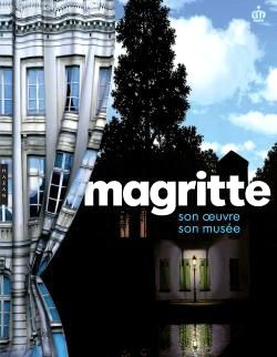 Magritte, son oeuvre, son musée