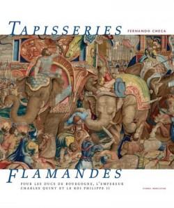 Tapisseries flamandes pour les ducs de Bourgogne, l'empereur Charles Quint et le roi Philippe II