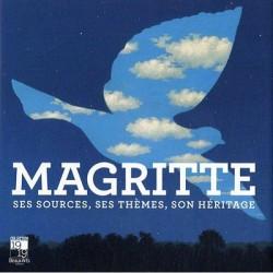 Magritte ses sources, ses thèmes, son héritage