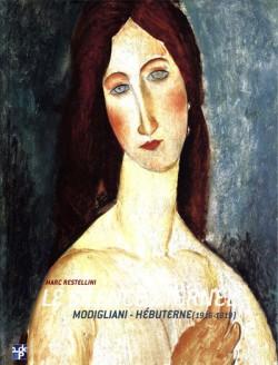 Le Silence Eternel : Modigliani - Hébuterne (1916-1919)
