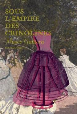 Sous l'empire des crinolines - Musée Galliéra