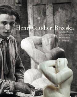 Henri Gaudier-Brzeska (1891-1915)