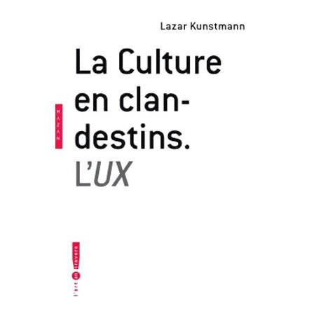 UX - La culture en clandestins