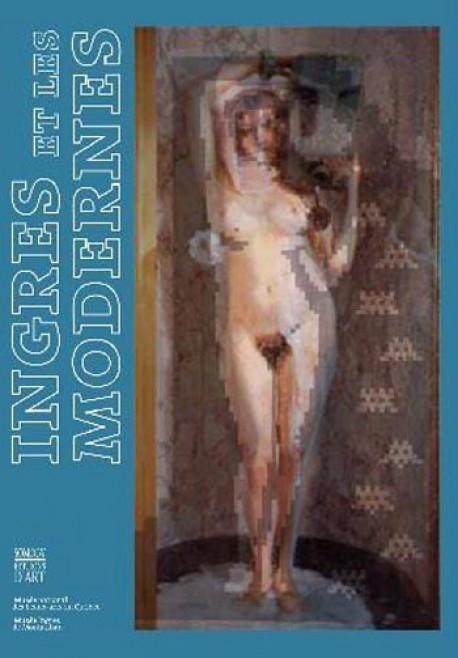 Ingres et les Modernes